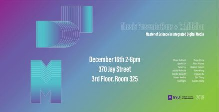 IDM Fall 2019 End of Year Shows